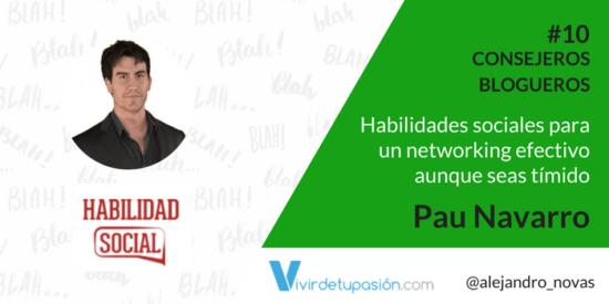 #10 Consejeros Blogueros – Habilidades sociales para un networking efectivo aún siendo tímido – Pau Navarro