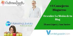 #3 Consejeros Blogueros – Descubre La Misión de tu Blog con Álvaro López y Ana Sastre