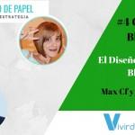 #4 Consejeros Blogueros – El Diseño Gráfico en el Blogging – Con Max Cf y Celia Espada