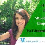 #1 Consejeros Blogueros – Alto Rendimiento Emprendedor con Isa & Juanmi de Más y Mejor
