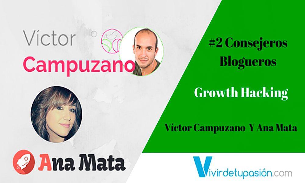 Lee más sobre el artículo #2 Consejeros Blogueros – Growth Hacking con Víctor Campuzano & Ana Mata